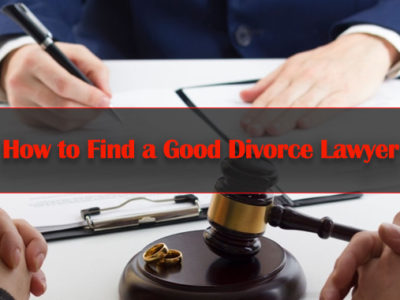 How-to-Find-a-Good-Divorce-Lawyer