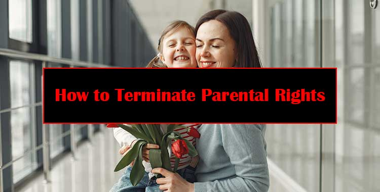 How-to-Terminate-Parental-Rights